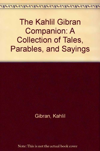 9780679441403: The Kahlil Gibran Companion