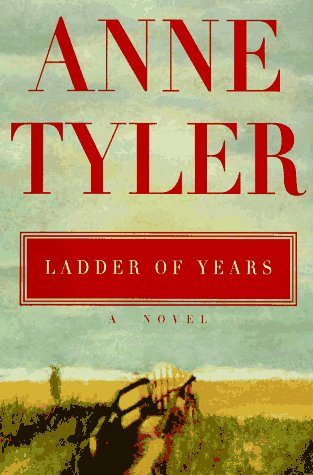 Ladder Of Years: Tyler, Anne