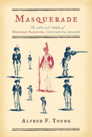 9780679441656: Masquerade: The Life and Times of Deborah Sampson, Continental Soldier