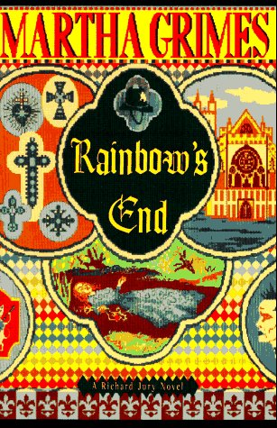 Rainbow's End: A Richard Jury Novel: Grimes, Martha