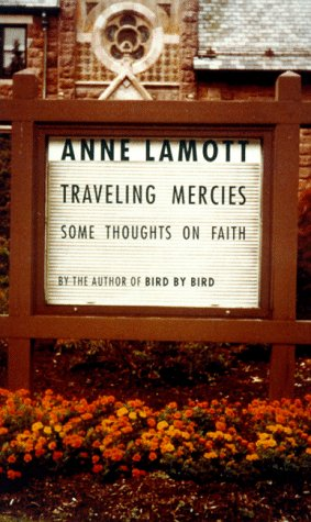 Traveling Mercies: Some Thoughts on Faith (SIGNED)
