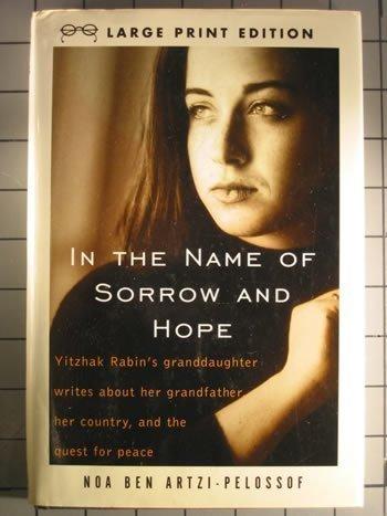 In The Name Of Sorrow And Hope: Ben Artzi-Pelossof, Noa