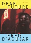 9780679442486: Dear Future: A novel