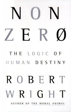 9780679442523: Nonzero: The Logic of Human Destiny