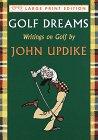 9780679442561: Golf Dreams: Writings on Golf (Random House Large Print)