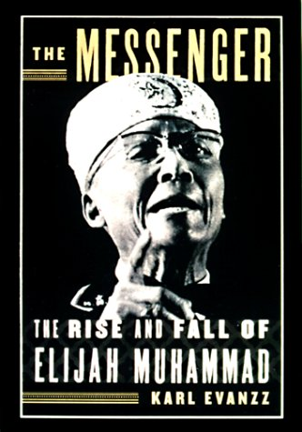 9780679442608: The Messenger : The Rise and Fall of Elijah Muhammad