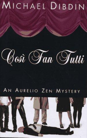 9780679442721: Cosi Fan Tutti: An Aurelio Zen Mystery
