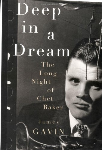 9780679442875: Deep in a Dream: The Long Night of Chet Baker