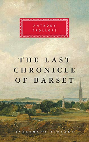 9780679443667: The Last Chronicle of Barset (Everyman's Library Classics & Contemporary Classics)