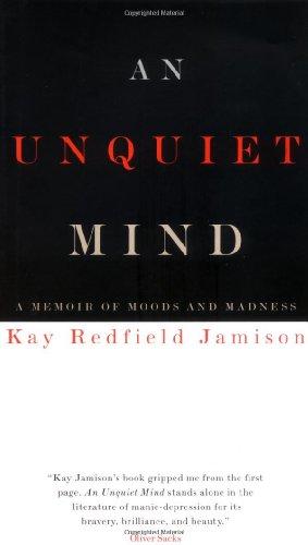9780679443742: An Unquiet Mind: A Memoir of Moods and Madness