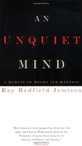 9780679443742: An Unquiet Mind: A Memoir of Moods and Madness
