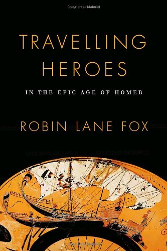 9780679444312: Travelling Heroes: In the Epic Age of Homer