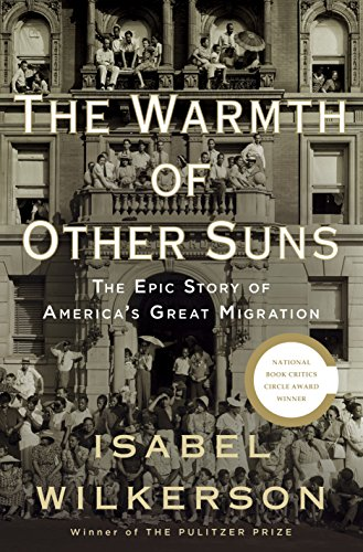 9780679444329: The Warmth of Other Suns: The Epic Story of America's Great Migration