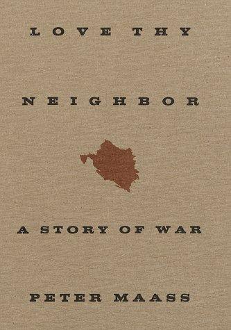 9780679444336: Love Thy Neighbor: A Story of War
