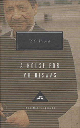 9780679444589: A House for Mr. Biswas (Everyman's Library Classics & Contemporary Classics)