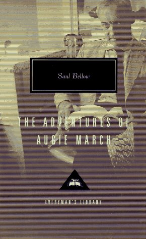 9780679444602: The Adventures of Augie March (Everyman's Library)