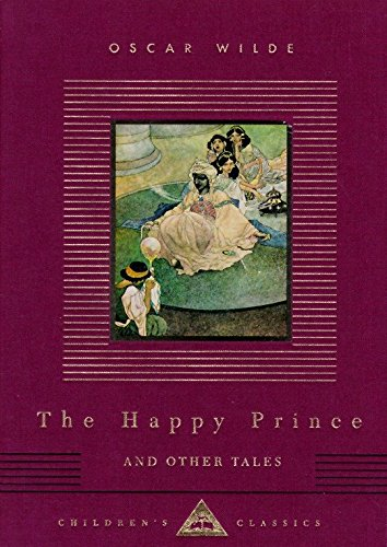 9780679444732: The Happy Prince and Other Tales (Everyman's Library Children's Classics)