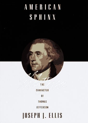 9780679444909: American Sphinx: The Character of Thomas Jefferson