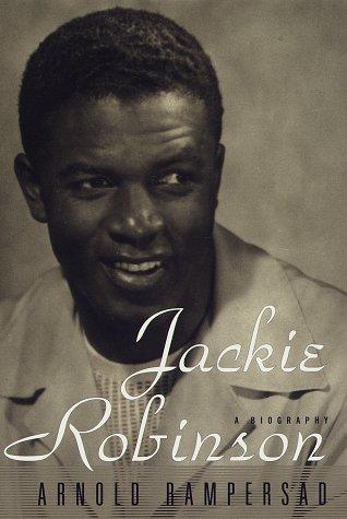 Jackie Robinson: Rampersad, Arnold