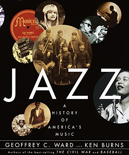 Jazz: A History of America's Music: Ward, Geoffrey C.; Burns, Ken
