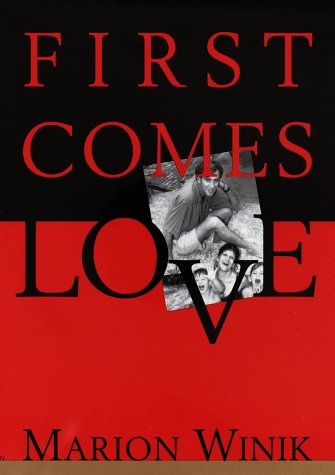 First Comes Love: Winik, Marion
