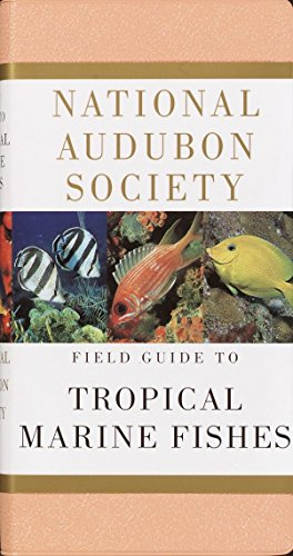 9780679446019: National Audubon Society Field Guide to Tropical Marine Fishes: Caribbean, Gulf of Mexico, Florida, Bahamas, Bermuda