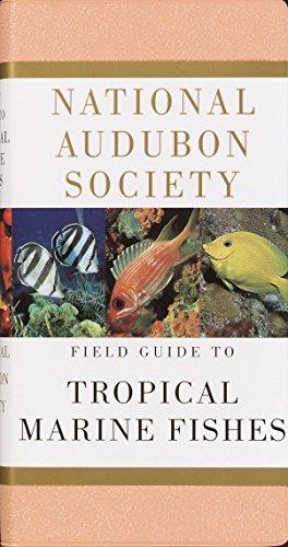 9780679446019: National Audubon Society Field Guide to Tropical Marine Fishes: Caribbean, Gulf of Mexico, Florida, Bahamas, Bermuda