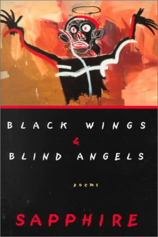 Black Wings and Blind Angels (Signed Mint First Edition): Sapphire