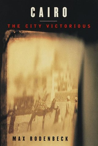 9780679446514: Cairo: The City Victorious