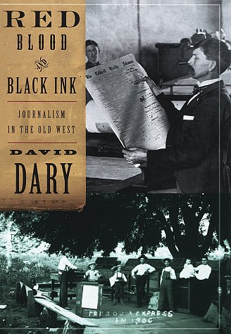 9780679446552: Red Blood & Black Ink: Journalism in the Old West