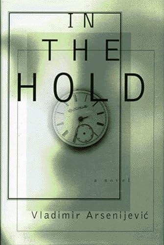 In the Hold: Arsenijevic, Vladimi