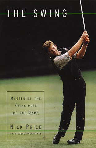 9780679446705: The Swing: Mastering the Principles of the Game