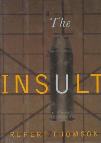 The Insult: Thomson, Rupert