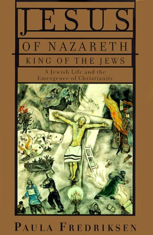 9780679446750: Jesus of Nazareth, King of the Jews: A Jewish Life and the Emergence of Christianity