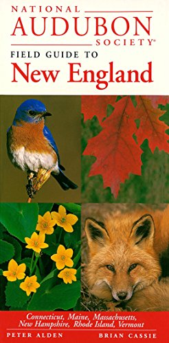 9780679446767: National Audubon Society Field Guide to New England: Connecticut, Maine, Massachusetts, New Hampshire, Rhode Island, Vermont