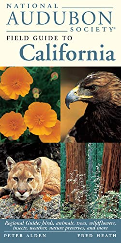 National Audubon Society Field Guide to California: Peter Alden