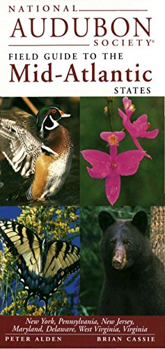 9780679446828: National Audubon Society Field Guide to the Mid-Atlantic States: New York, Pennsylvania, New Jersey, Maryland, Delaware, West Virginia, Virginia