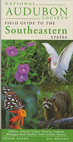 9780679446835: National Audubon Society Regional Guide to the Southeastern States: Alabama, Arkansas, Georgia, Kentucky, Louisiana, Mississippi, North Carolina, ... (National Audubon Society Field Guide)