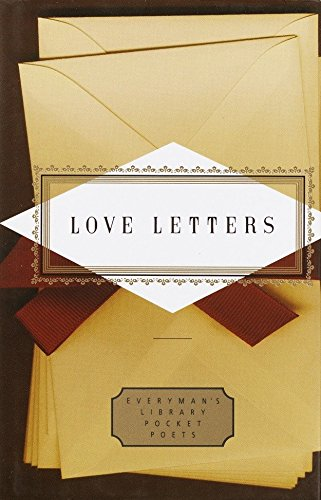 Love Letters (Everyman's Library Pocket Poets Series) (0679446893) by Peter Washington