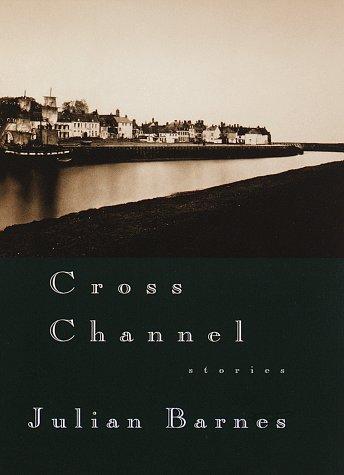 9780679446910: Cross Channel