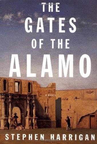 9780679447177: The Gates of the Alamo: A Novel