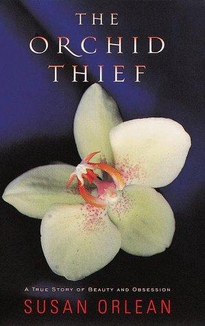 Orchid Thief: Orlean, Susan