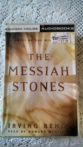 The Messiah Stones: A Novel of the Millennium: Benig, Irving