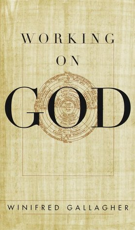 Working On God. SIGNED by author: Gallagher, Winifred