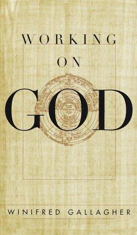 9780679447948: Working on God