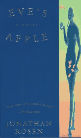 Eve's Apple: Jonathan Rosen