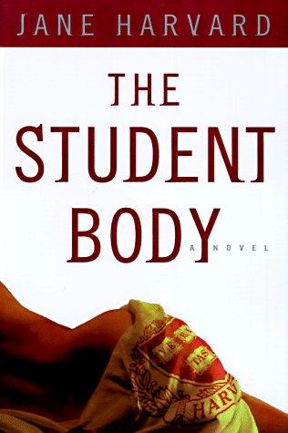 9780679448587: The Student Body: A Novel