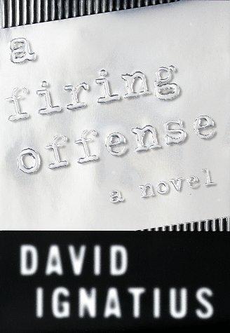 9780679448600: A Firing Offense