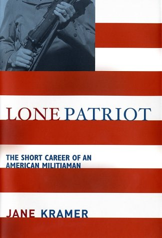 Lone Patriot: The Short Career of an: Jane Kramer