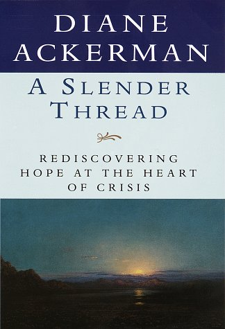 A SLENDER THREAD: Rediscovering Hope at the Heart of Crisis
